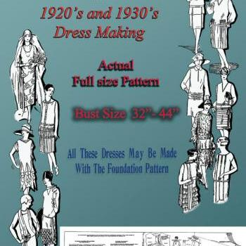 20s Flapper dress pattern through 30s Dress Bust 32-44 Gatsby Downton Abbey